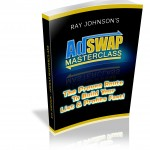 Ray Johnson's Adswap Masterclass – Build Your List and Profits Fast