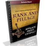 Rank and Pillage – Affiliate Profit Catapult [Free Report]