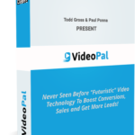 VideoPal From Todd Gross and Paul Ponna – Add Stunning Spokepersons