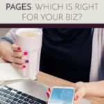 Facebook Groups vs. Pages – Which is Right for Your Business?