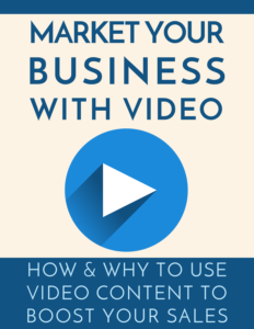 How to Make More Sales Using Video