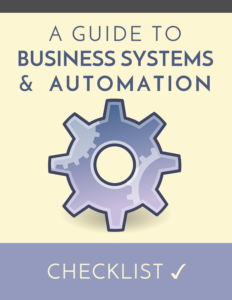 a guide to business systems checklist