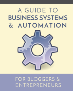 business systems for bloggers